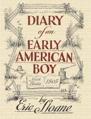 DIARY OF AN EARLY AMERICAN BOY -- Noah Blake 1805 by Eric Sloane