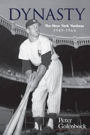 DYNASTY: The New York Yankees 1949-1964 by Peter Golenbock