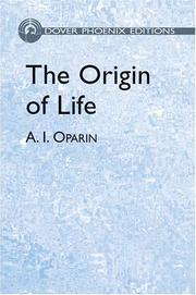 THE ORIGIN OF LIFE by A. I. Oparin