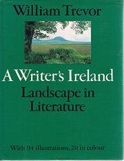 A WRITER'S IRELAND by William Trevor
