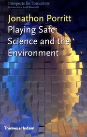 PLAYING SAFE by Jonathon Porritt