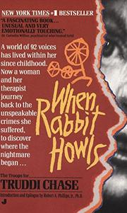 WHEN RABBIT HOWLS by Truddi Chase