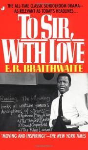 TO SIR, WITH LOVE by E. R. Braithwaite
