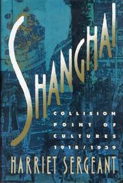 SHANGHAI by Harriet Sergeant