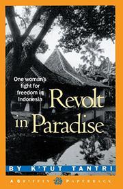 REVOLT IN PARADISE by K'tut Tantri