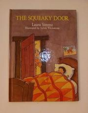 THE SQUEAKY DOOR by Laura Simms