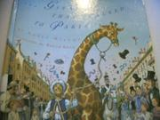 THE GIRAFFE THAT WALKED TO PARIS by Nancy Milton