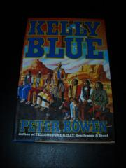 KELLY BLUE by Peter Bowen