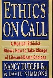 ETHICS ON CALL by Nancy Dubler