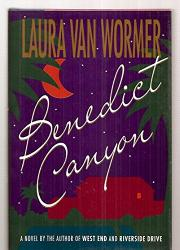 BENEDICT CANYON by Laura Van Wormer