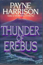 THUNDER OF EREBUS by Payne Harrison