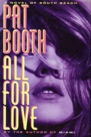 ALL FOR LOVE by Pat Booth