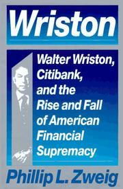 WRISTON by Phillip L. Zweig