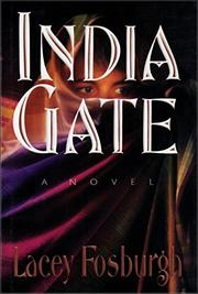 INDIA GATE by Lacey Fosburgh