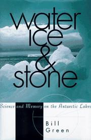 WATER, ICE & STONE by Bill Green