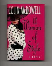 A WOMAN OF STYLE by Colin McDowell