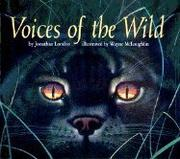 VOICES OF THE WILD by Jonathan London