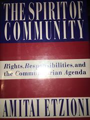 THE SPIRIT OF COMMUNITY by Amitai Etzioni