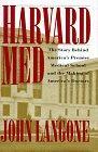 HARVARD MED by John Langone