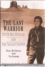 THE LAST WARRIOR by Peter MacDonald
