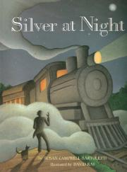 SILVER AT NIGHT by Susan Campbell Bartoletti
