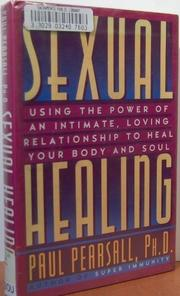 SEXUAL HEALING by Paul Pearsall