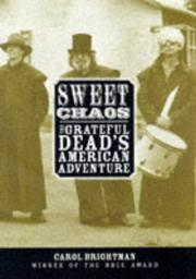 SWEET CHAOS by Carol Brightman