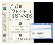 PERFECT HUSBANDS AND OTHER FAIRY TALES by Regina Barreca
