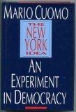 THE NEW YORK IDEA by Mario Cuomo