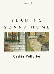 BEAMING SONNY HOME by Cathie Pelletier