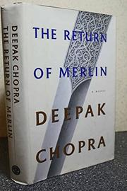 THE RETURN OF MERLIN by Deepak Chopra