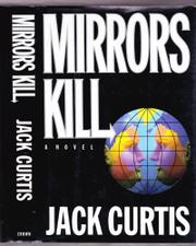 MIRRORS KILL by Jack Curtis