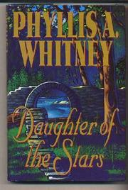DAUGHTER OF THE STARS by Phyllis A. Whitney