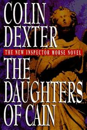THE DAUGHTERS OF CAIN by Colin Dexter