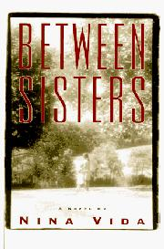 BETWEEN SISTERS by Nina Vida