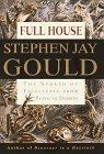 FULL HOUSE by Stephen Jay Gould