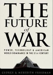 THE FUTURE OF WAR by George Friedman