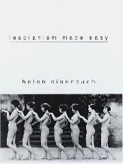 LESBIANISM MADE EASY by Helen Eisenbach