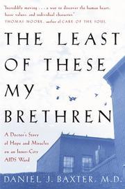 THE LEAST OF THESE MY BRETHREN by Daniel J. Baxter