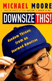 DOWNSIZE THIS! by Michael Moore