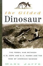 THE GILDED DINOSAUR by Mark Jaffe