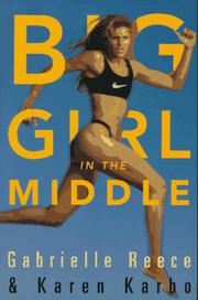 BIG GIRL IN THE MIDDLE by Gabrielle Reece
