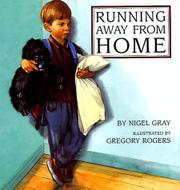 RUNNING AWAY FROM HOME by Nigel Gray