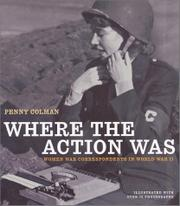 WHERE THE ACTION WAS by Penny Colman