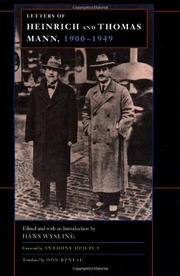 LETTERS OF HEINRICH AND THOMAS MANN, 1900-1949 by Thomas Mann