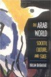 THE ARAB WORLD by Halim Barakat