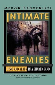 INTIMATE ENEMIES by Meron Benvenisti