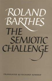 THE SEMIOTIC CHALLENGE by Richard  Howard