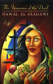 THE INNOCENCE OF THE DEVIL by Nawal El Saadawi