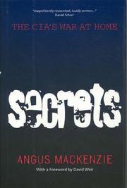 SECRETS by Angus Mackenzie